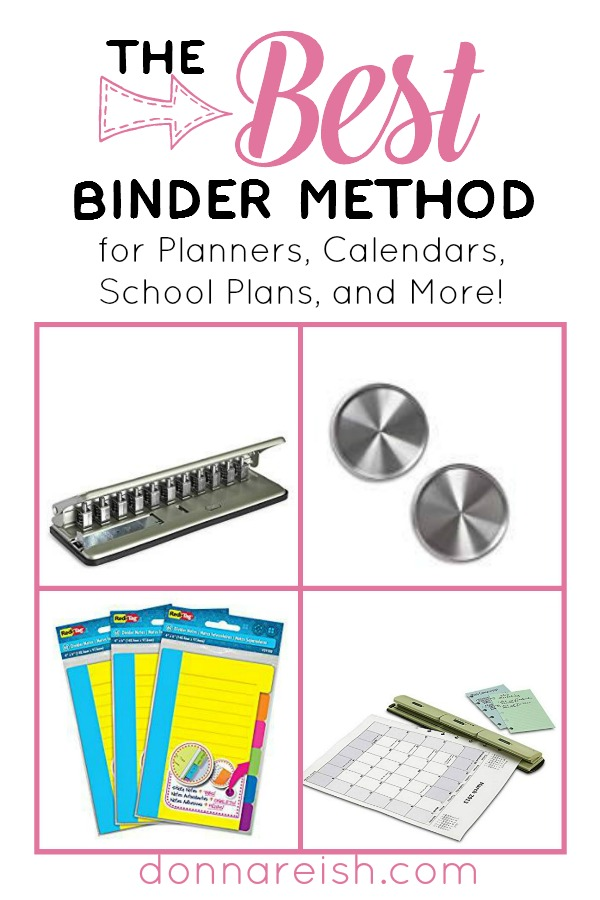 BEST Binder Method for Planners, Calendars, School Plans, and More! - Donna Reish