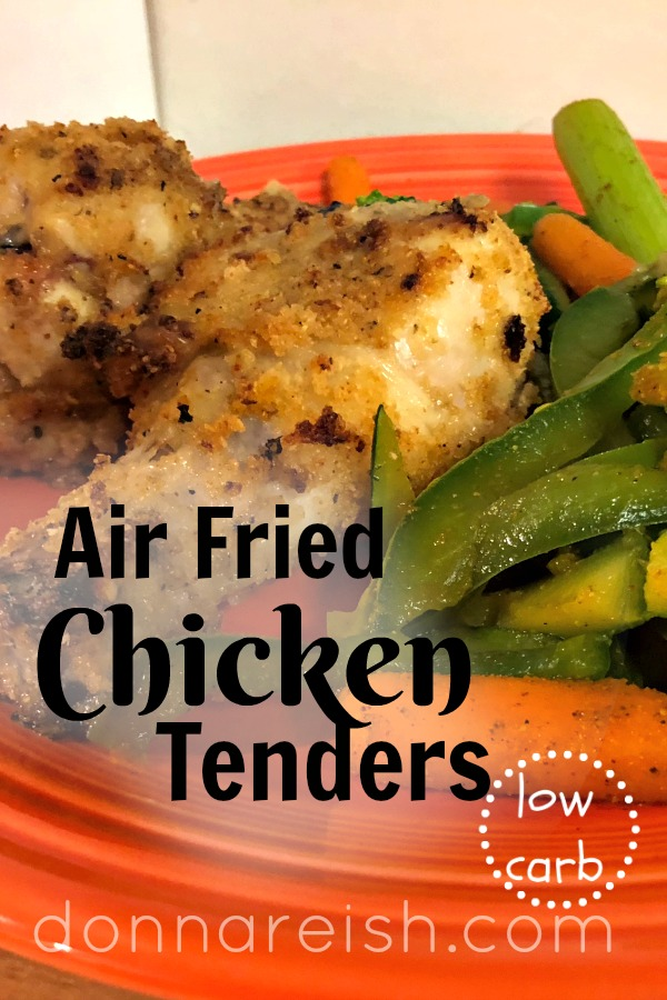 Air Fried Low Carb Chicken Drumsticks Or Tenders Donna Reish