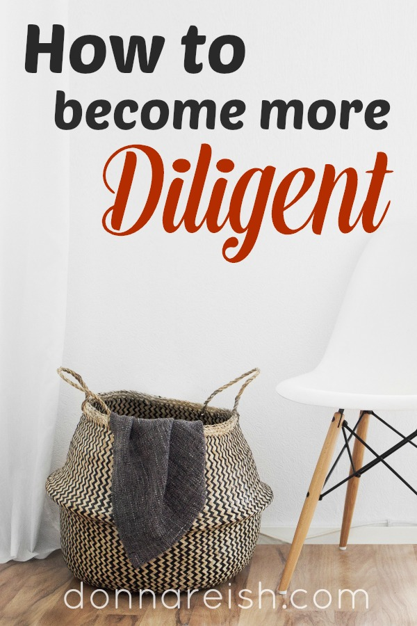How to Become More Diligent