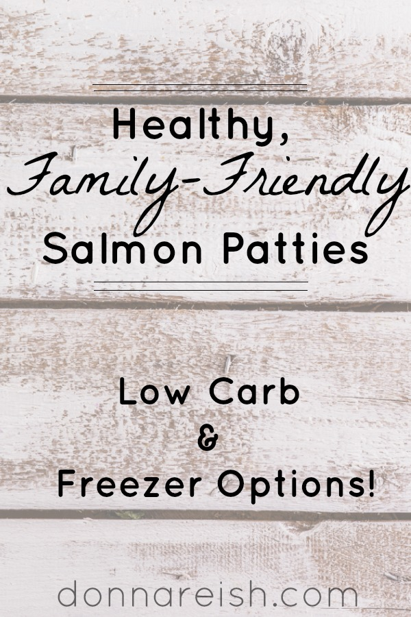 Healthy Family-Friendly Salmon Patties