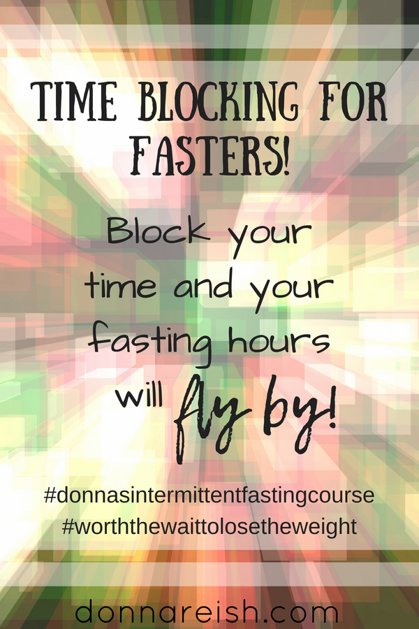 Time Blocking for Fasters