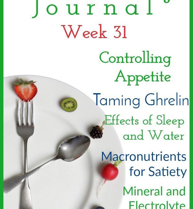 Intermittent Fasting Journal – Week 31