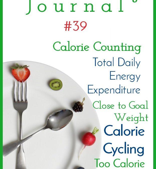 Intermittent Fasting Journal #39