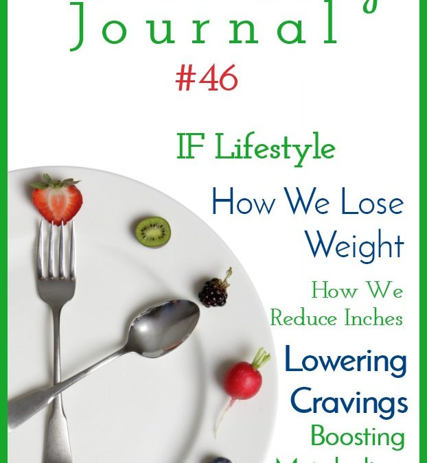 Intermittent Fasting Journal #46