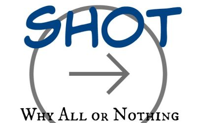 Fast Shot: Why All or Nothing Has Never Worked for Me