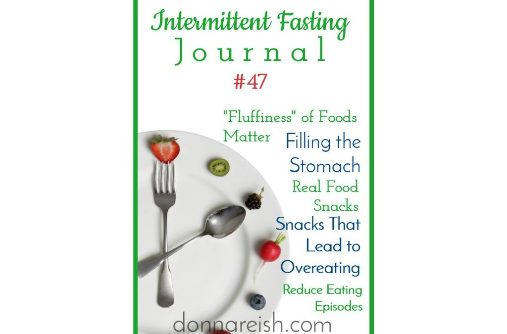 Intermittent Fasting Journal #47 – Most Packaged Snacks Have 130 Calories